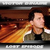 Victor Dinaire - Lost Episode